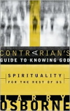 A Contrarian's Guide to Knowing God
